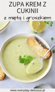 Zupa krem z cukinii z groszkiem i miętą